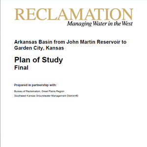 Plan of Study Arkansas Basin from John Martin Reservoir to Garden City, Kansas